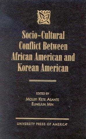 9780761818380: Socio-Cultural Conflict Between African American and Korean American
