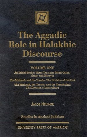 9780761819318: The Aggadic Role in Halakhic Discourses (Studies in Judaism)