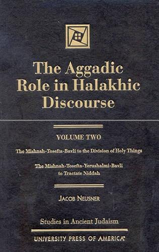 9780761819325: 2: The Aggadic Role in Halakhic Discourses (Studies in Judaism)