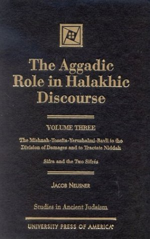 9780761819332: 3: The Aggadic Role in Halakhic Discourses (Studies in Judaism)