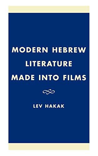 9780761819844: Modern Hebrew Literature Made Into Films
