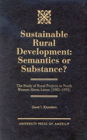 Sustainable Rural Development: Semantics or Substance?: The Study of Rural Projects in North ...