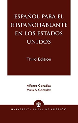 9780761820369: Espanol Para El Hispanohablante En Los Estados Unidos