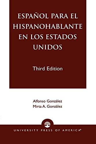 9780761820376: Espanol Para El Hispanohablante En Los Estados Unidos