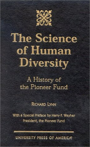 9780761820406: The Science of Human Diversity: A History of the Pioneer Fund