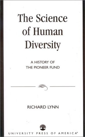9780761820413: The Science of Human Diversity: A History of the Pioneer Fund