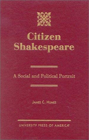 9780761820499: Citizen Shakespeare: A Social and Political Portrait