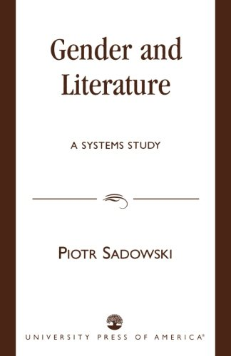 9780761821328: Gender and Literature: A Systems Study