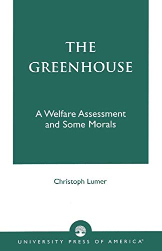 9780761821946: The Greenhouse: A Welfare Assessment and Some Morals