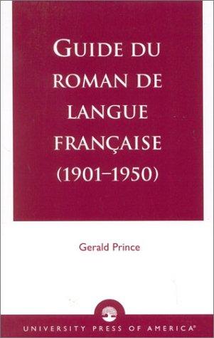 9780761821960: Guide Du Roman De Langue Franccaise (1901-1950)