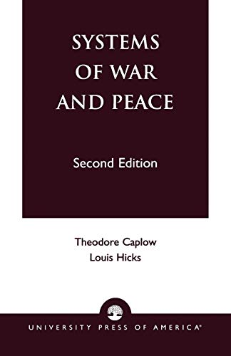 Systems of War and Peace: Caplow, Theodore