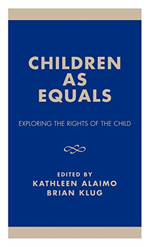 9780761823001: Children as Equals: Exploring the Rights of the Child