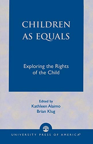 9780761823018: Children as Equals: Exploring the Rights of the Child