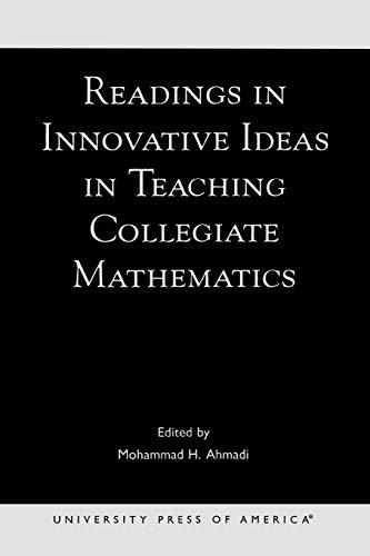 Readings in Innovative Ideas in Teaching Collegiate: Mohammad H. Ahmadi;