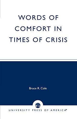 9780761823681: Words of Comfort in Times of Crisis