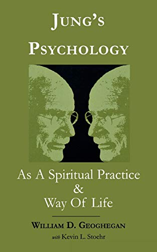 9780761824183: Jung's Psychology as a Spiritual Practice and Way of Life: A Dialogue