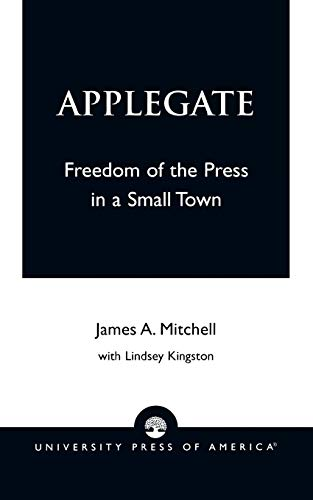 Applegate: Freedom of the Press in a: James A. Mitchell,