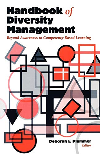 Handbook of Diversity Management: Beyond Awareness to: Editor-Deborah L. Plummer;