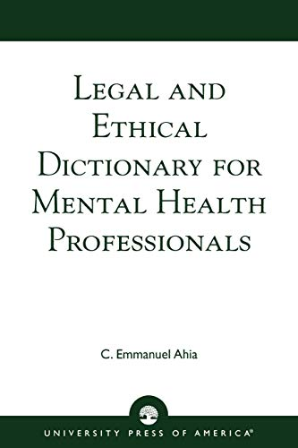 9780761825098: Legal and Ethical Dictionary for Mental Health Professionals