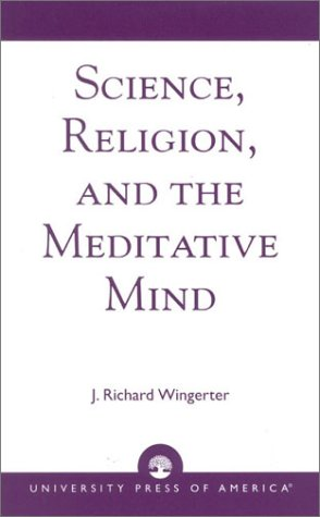 9780761825470: Science, Religion, and the Meditative Mind