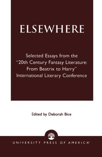 9780761825883: Elsewhere: Selected Essays from the '20th Century Fantasy Literature: From Beatrix to Harry' International Literary Conference