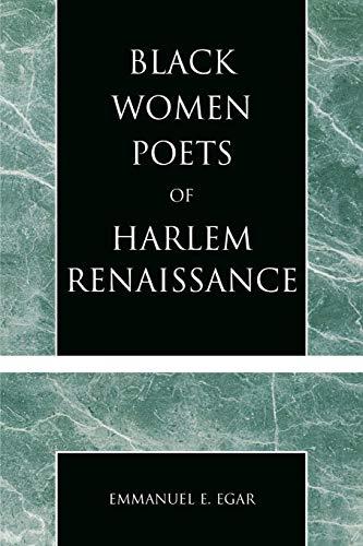 Black Women Poets of Harlem Renaissance: Emmanuel E. Egar
