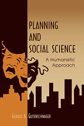 9780761826644: Planning and Social Science: A Humanistic Approach