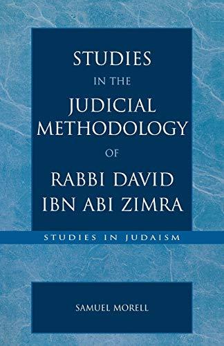 9780761827078: Studies in the Judicial Methodology of Rabbi David ibn Abi Zimra (Studies in Judaism)