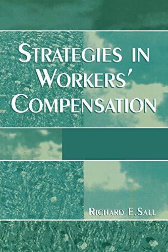 9780761827719: Strategies in Workers' Compensation