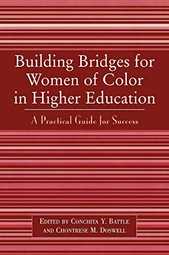 9780761827856: Building Bridges for Women of Color in Higher Education: A Practical Guide to Success