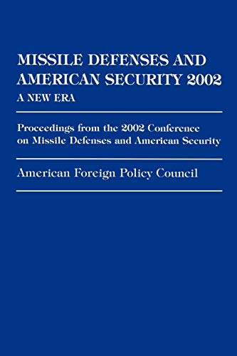 Missile Defenses and American Security 2002: Congressman Curt Weldon