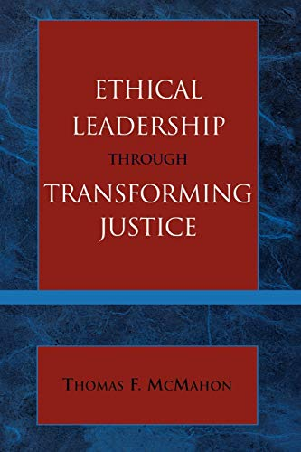 9780761829089: Ethical Leadership through Transforming Justice