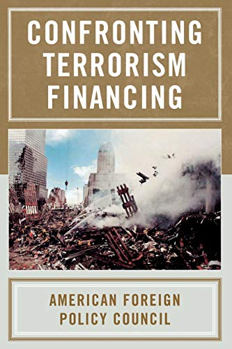Confronting Terrorism Financing (American Foreign Policy Council): American Foreign Policy