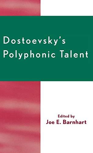 9780761830979: Dostoevsky's Polyphonic Talent