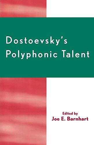 9780761830986: Dostoevsky's Polyphonic Talent