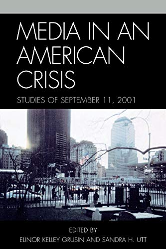 Media in an American Crisis: Studies of