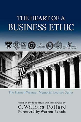 9780761831884: The Heart of A Business Ethic (Hansen-Wessner Memorial Lecture)