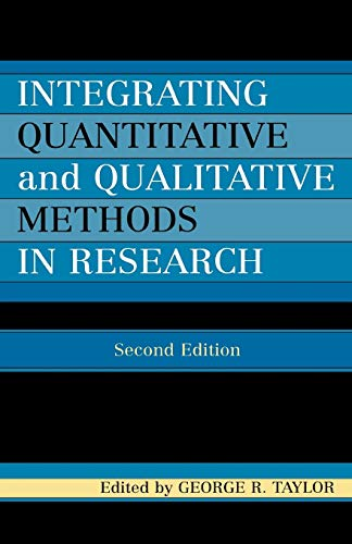 9780761832416: Integrating Quantitative and Qualitative Methods in Research, Second Edition