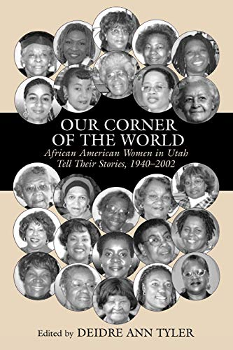 9780761832539: Our Corner of the World: African American Women in Utah Tell Their Stories, 1940-2002