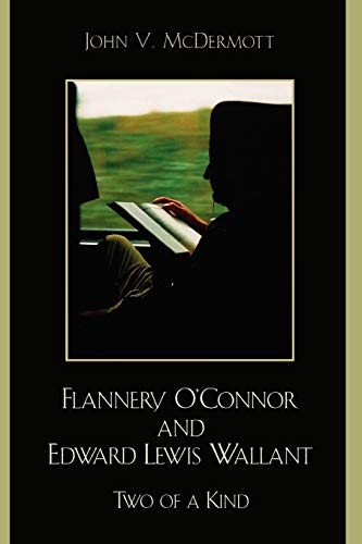 9780761832690: Flannery O'Connor and Edward Lewis Wallant: Two of a Kind