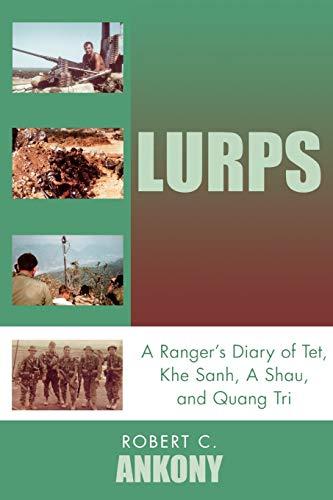 9780761832812: Lurps: A Ranger's Diary of Tet, Khe Sanh, A Shau, and Quang Tri