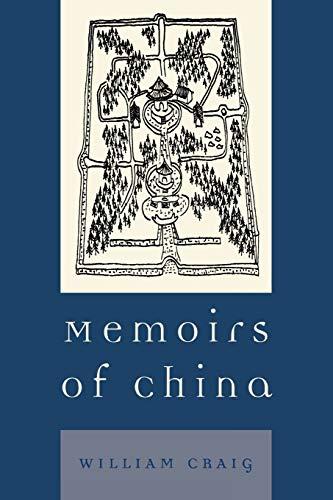 9780761833246: Memoirs of China