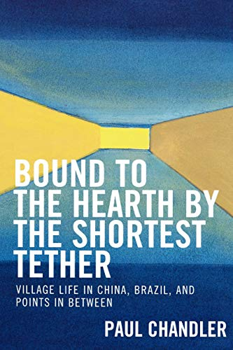 9780761833321: Bound to the Hearth by the Shortest Tether