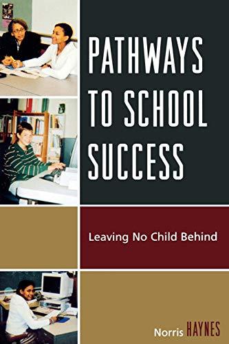 Pathways to School Success: Leaving No Child Behind: Norris Haynes