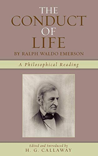 9780761834106: The Conduct of Life: By Ralph Waldo Emerson