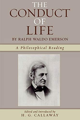 9780761834113: The Conduct of Life: By Ralph Waldo Emerson