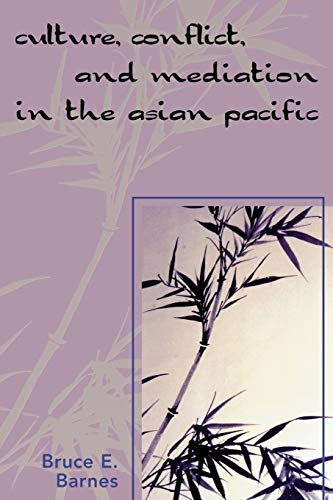 9780761834458: Culture, Conflict, and Mediation in the Asian Pacific