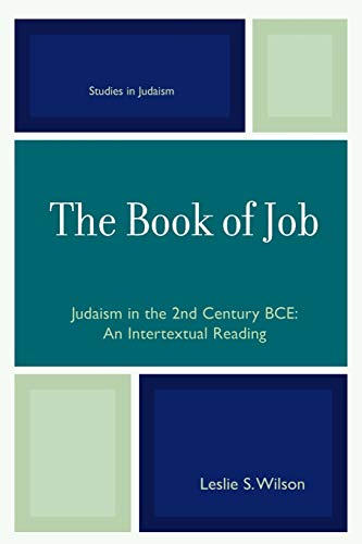 9780761834625: The Book of Job: Judaism in the 2nd Century BCE (Studies in Judaism)