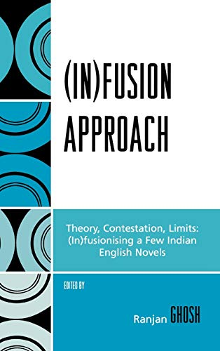 9780761834649: (In)fusion Approach: Theory, Contestation, Limits