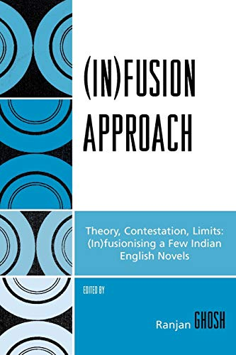 9780761834656: (In)fusion Approach: Theory, Contestation, Limits